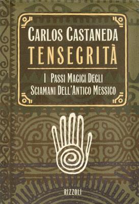 Per ordinare presso MACROLIBRARSI Tensegrità, Passi Magici, di Carlos Castaneda